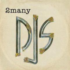 2Many DJs