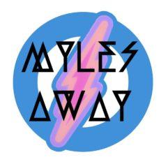 Myles Away
