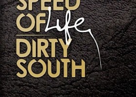 dirty-south-speedoflife