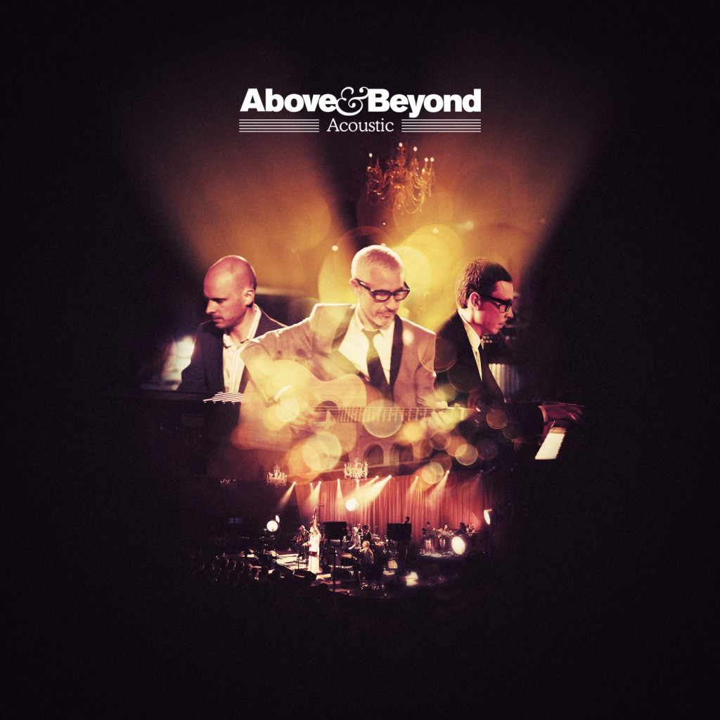"Five Favorite Moments from ""Above & Beyond Acoustic"""