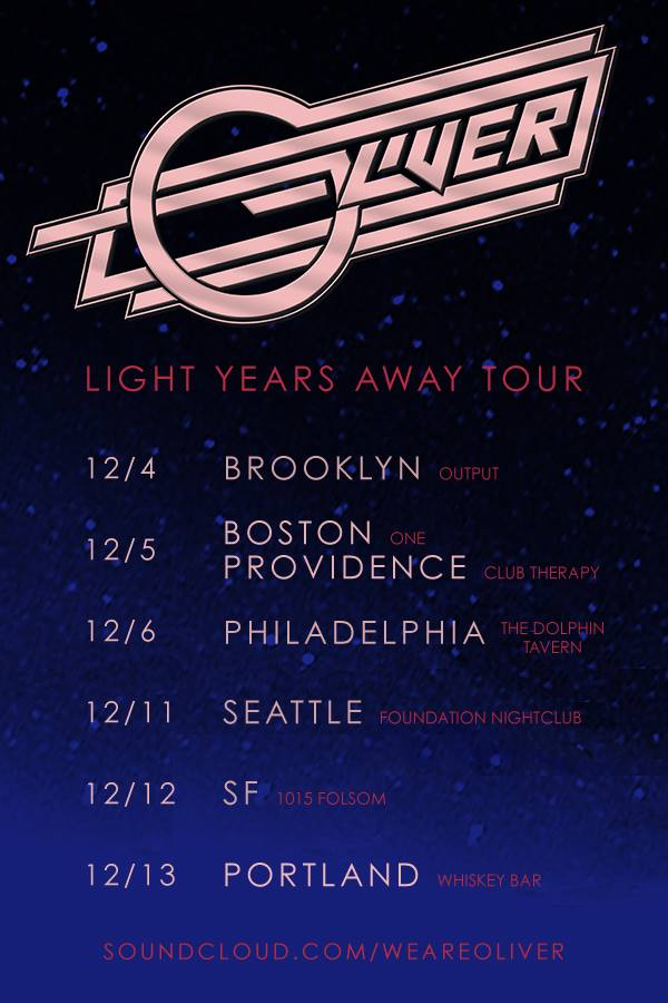 Oliver Light Years Away Tour